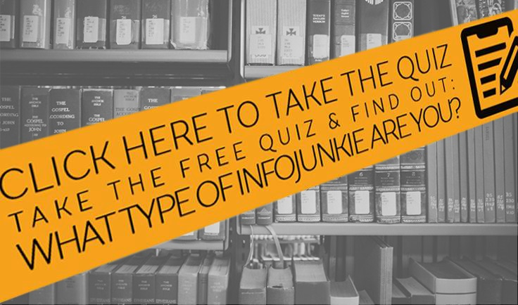 What Type Of Infojunkie Are You? Take The Quiz